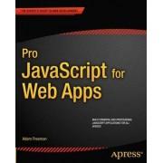 Pro JavaScript for Web Apps by Adam Freeman