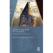 Islam in the Eyes of the West by Tareq Y. Ismael