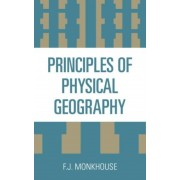 Monkhouse, F: Principles Of Physical Geography