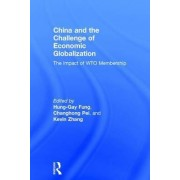 China and the Challenge of Economic Globalization by Hung-Gay Fung
