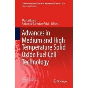 Advances in Medium and High Temperature Solid Oxide Fuel Cell Technology by Marta Boaro