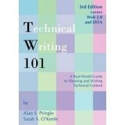 Technical Writing 101 by Alan S Pringle