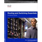 Routing and Switching Essentials Companion Guide and Lab Valuepack by Cisco Networking Academy