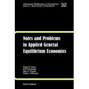Notes and Problems in Applied General Equilibrium Economics: Volume 32 by B. R. Parmenter
