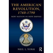 The American Revolution: New Nation as New Empire