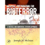Hospital Preparation for Bioterror by Joseph H. McIsaac