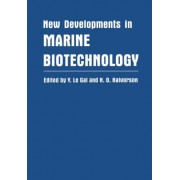 New Developments in Marine Biotechnology by Le Gal
