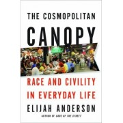 The Cosmopolitan Canopy by Elijah Anderson