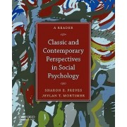 Classic and Contemporary Perspectives in Social Psychology by Sharon E. Preves