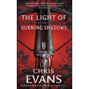 The Light of Burning Shadows: Book Two of the Iron Elves
