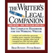 The Writer's Legal Companion by Brad Bunnin
