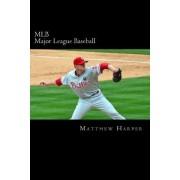 Mlb (Major League Baseball) by Matthew Harper