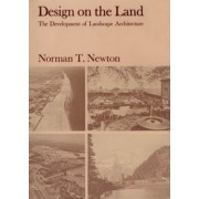 Design on the Land by Norman T. Newton