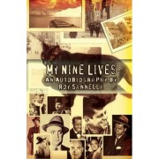 My Nine Lives by Roy Sannella