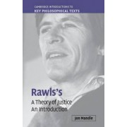 Rawls's 'A Theory of Justice' by Jon Mandle