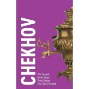 Chekhov - 4 Plays: The Seagull, Uncle Vanya, Three Sisters, The Cherry Orchard by Anton Chekhov