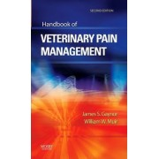 Handbook of Veterinary Pain Management by James S. Gaynor