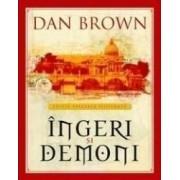 Ingeri si demoni - Dan Brown - Editie Speciala Ilustrata