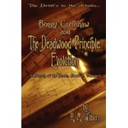 Buggy Crenshaw and the Deadwood Principle by R M Wilburn