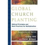 Global Church Planting by Craig Ott