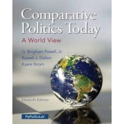 Comparative Politics Today by G. Bingham Powell