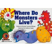 Where Do Monsters Live? by Rozanne Lanczak Williams