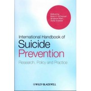 International Handbook of Suicide Prevention by Rory C. O'connor
