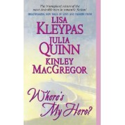 Where's My Hero? by L.Q. Kleypas