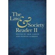 The Law and Society Reader II by Erik W. Larson
