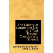 The Gallery of Nature and Art; Or a Tour Through Creation and Science by Edward Polehampton