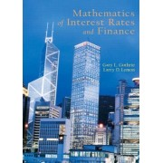 Mathematics of Interest Rates and Finance by Gary Guthrie