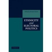 Ethnicity and Electoral Politics by Johanna Kristin Birnir