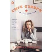Cafe Europa: Life after Communism by Slavenka Drakulic