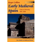 Early Medieval Spain by Roger Collins