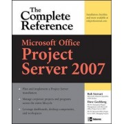 Microsoft Office Project Server 2007 by Rob Stewart