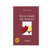 Wein Guide für Kenner (inkl. E-Book)