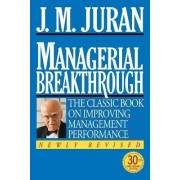 Managerial Breakthrough by J.M. Juran
