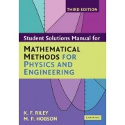 Student Solution Manual for Mathematical Methods for Physics and Engineering Third Edition by K. F. Riley
