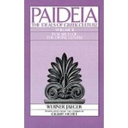 Paideia: The Ideals of Greek Culture: In Search of the Divine Centre Volume 2 by Werner Jaeger