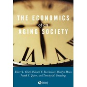 The Economics of an Aging Society by Robert L. Clark