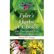 Tyler's Herbs of Choice by Dennis V. C. Awang