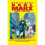 How to Read Karl Marx by Ernst Peter Fischer