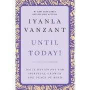Until Today! by Iyanla Vanzant