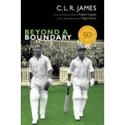 Beyond a Boundary by C. L. R. James