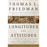 Longitudes and Attitudes by Thomas L Friedman