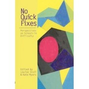 No Quick Fixes by Louise Stoll