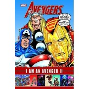 Avengers: I Am An Avenger Ii by Kurt Busiek
