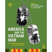 America and the Vietnam War by Andrew A. Wiest