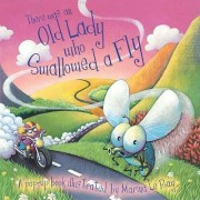 There Was an Old Lady Who Swallowed a Fly by Sally Hopgood