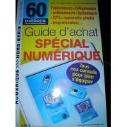 60 Millions De Consommateurs Hors Serie Hors-Série N° 134 : Guide D'achat Special Numerique